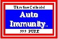 AutoImmunity - The New ALL 100% Colloidal Immune Booster targeted at restarting your immunity.